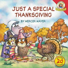 Just a special Thanksgiving /  by Mercer Mayer. - by Mercer Mayer.