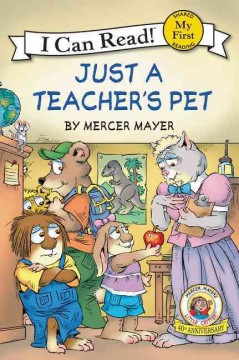 Just a teacher's pet /  by Mercer Mayer. - by Mercer Mayer.