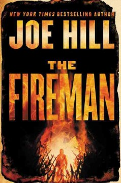 The Fireman / Joe Hill - Joe Hill
