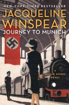 Journey To Munich / Jacqueline Winspear