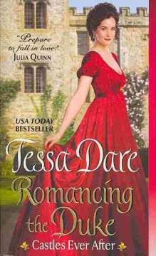 Romancing the duke - Tessa Dare.
