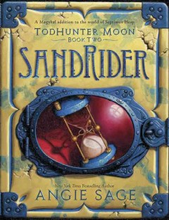 SandRider /  Angie Sage ; illustrations by Mark Zug. - Angie Sage ; illustrations by Mark Zug.