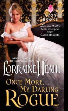 Once more, my darling rogue /  Lorraine Heath. - Lorraine Heath.