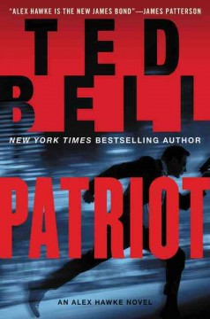 Patriot / Ted Bell - Ted Bell