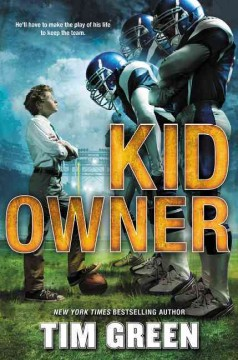 Kid owner /  Tim Green. - Tim Green.