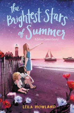 The brightest stars of summer /  Leila Howland ; illustrated by Ji-Hyuk Kim. - Leila Howland ; illustrated by Ji-Hyuk Kim.