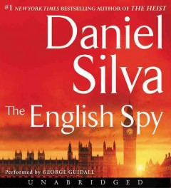 The English spy /  Daniel Silva. - Daniel Silva.