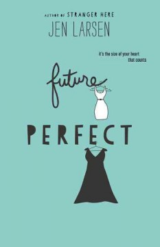Future perfect /  Jen Larsen. - Jen Larsen.
