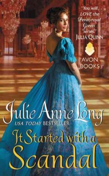 It started with a scandal /  Julie Anne Long. - Julie Anne Long.