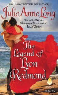 The legend of Lyon Redmond /  Julie Anne Long.
