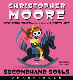 Secondhand souls /  Christopher Moore. - Christopher Moore.