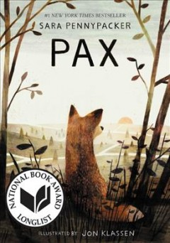 Pax /  Sara Pennypacker ; illustrated by Jon Klassen. - Sara Pennypacker ; illustrated by Jon Klassen.