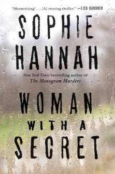 Woman with a secret : a Zailer and Waterhouse mystery / Sophie Hannah. - Sophie Hannah.