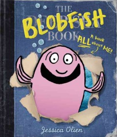 The blobfish book /  Jessica Olien. - Jessica Olien.