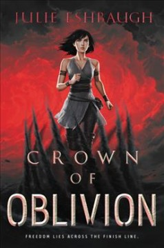 Crown of oblivion /  Julie Eshbaugh. - Julie Eshbaugh.