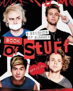Book of stuff : Official / 5 Seconds of Summer. - 5 Seconds of Summer.