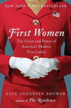 First Women / Kate Andersen Brower