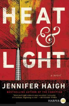 Heat and light /  Jennifer Haigh ; illustrations by Jim Tierney. - Jennifer Haigh ; illustrations by Jim Tierney.