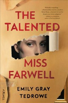 The talented Miss Farwell : a novel / Emily Gray Tedrowe. - Emily Gray Tedrowe.