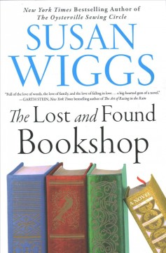The Lost and Found Bookshop /  Susan Wiggs. - Susan Wiggs.