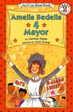 Amelia Bedelia 4 mayor - story by Herman Parish ; pictures by Lynn Sweat.