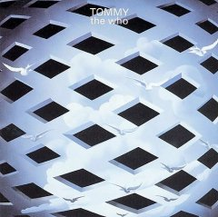 Tommy /  [performed by] the Who.