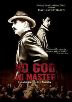 No God, no master /  Monterey Media ; Strata Productions presents ; produced by Tom Desanto, Terry Green ; written and directed by Terry Green.