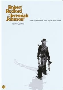 Jeremiah Johnson /  [presented by] Warner Bros. ; screenplay by John Milius and Edward Anhalt ; produced by Joe Wizan ; directed by Sydney Pollack. - [presented by] Warner Bros. ; screenplay by John Milius and Edward Anhalt ; produced by Joe Wizan ; directed by Sydney Pollack.