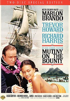 Mutiny on the Bounty /  Metro-Goldwyn-Mayer presents ; an Aaron Rosenberg production ; screen play by Charles Lederer ; directed by Lewis Milestone ; an Arcola picture.