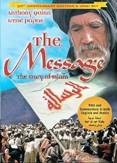 The message = al-Risālah / a Filmco International Production ; produced and directed by Moustapha Akkad ; screenplay by H.A.L. Craig.