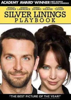 Silver linings playbook /  the Weinstein Company presents ; produced by Donna Gigliotti, Bruce Cohen, Jonathan Gordon ; screenplay by David O. Russell ; directed by David O. Russell. - the Weinstein Company presents ; produced by Donna Gigliotti, Bruce Cohen, Jonathan Gordon ; screenplay by David O. Russell ; directed by David O. Russell.