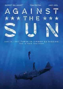 Against the sun /  written, directed, and produced by Brian Falk.