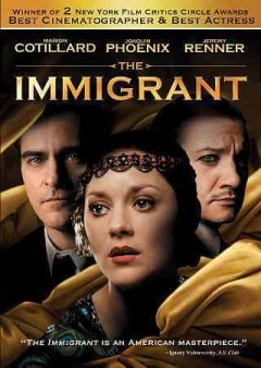 The immigrant /  Weinstein Company, Worldview Entertainment and Wild Bunch present ; a Keep Your Head/Kingsgate Films production ; produced by Greg Shapiro, Christopher Woodrow, Anthony Katagas, James Gray ; written by James Gray & Richard Menello ; directed by James Gray.