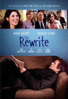The rewrite /  a Castle Rock Entertainment and Reserve Room production ; written and directed by Marc Lawrence.