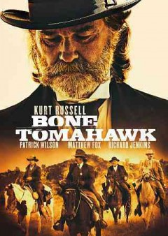 Bone Tomahawk /  Caliber Media presents ; in association with The Fyzz Facility and Realmbuilder Productions ; a Dallas Sonnier & Jack Heller production ; produced by Dallas Sonnier & Jack Heller ; written and directed by S. Craig Zahler.