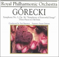 Symphony no. 3 ; Three pieces in old style - Górecki.