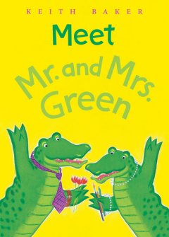 Meet Mr. and Mrs. Green Book one / Baker, Keith - Baker, Keith
