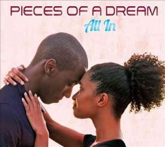 All in /  Pieces of a Dream. - Pieces of a Dream.
