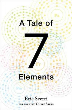 A tale of seven elements /  Eric Scerri. - Eric Scerri.