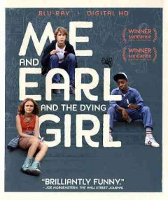 Me and Earl and the dying girl /  Fox Searchlight Pictures and Indian Paintbrush ; written by Jesse Andrews ; directed by Alfonso Gomez-Rejon. - Fox Searchlight Pictures and Indian Paintbrush ; written by Jesse Andrews ; directed by Alfonso Gomez-Rejon.