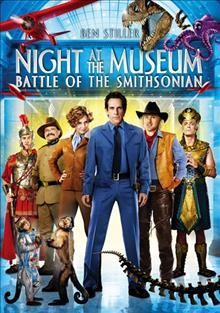 Night at the museum : Battle of the Smithsonian.