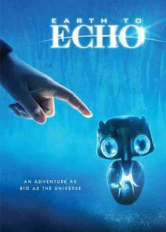 Earth to echo.