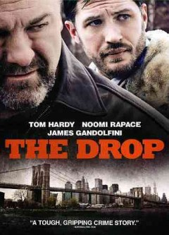 The drop /  Fox Searchlight pictures presents a Chernin Entertainment production; produced by Peter Chernin, Jenno Topping; screenplay by Dennis Lehane ; directed by Michaël R. Roskam.