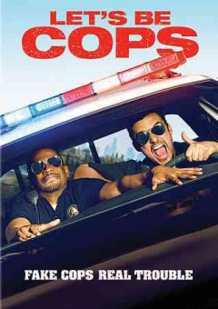 Let's be cops /  Twentieth Century Fox presents ; a Luke Greenfield/Kinberg Genre production ; a Luke Greenfield film ; produced by Simon Kinberg, Luke Greenfield ; directed by Luke Greenfield ; written by Luke Geenfield & Nicholas Thomas.