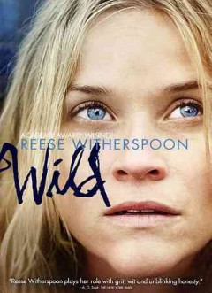 Wild /  Fox Searchlight Pictures presents ; a Pacific Standard production ; produced by Reese Witherspoon, Bruna Papandrea, Bill Pohlad ; screenplay by Nick Hornby ; directoed by Jean-Marc Vallée.