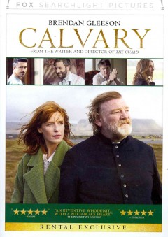 Calvary /  Fox Searchlight Pictures ; Bord Scannán na hÉireann, The Irish Film Board and BFI present a Reprisal Films and Octagon Films production ; produced by Chris Clark, Flora Fernandez Marengo, James Flynn ; written and directed by John Michael McDonagh.