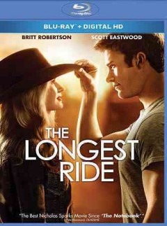 The longest ride /  directed by Georger Tillman. - directed by Georger Tillman.