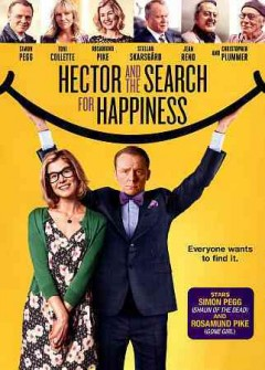 Hector and the search for happiness /  Relativity Media presents ; a Peter Chelsom film ; producers Phil Hunt [and six others] ; screenplay by Maria Von Heland and Peter Chelsom & Tinker Lindsay ; directed by Peter Chelsom.
