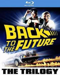 Back to the future : 30th anniversary trilogy / Universal ; Steven Spielberg presents ; a Robert Zemeckis film. - Universal ; Steven Spielberg presents ; a Robert Zemeckis film.