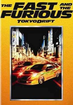 The fast and the furious : Tokyo drift / Universal Pictures presents in association with Relativity Media, a Neal H. Moritz production ; produced by Neal H. Moritz ; written by Chris Morgan ; directed by Justin Lin.